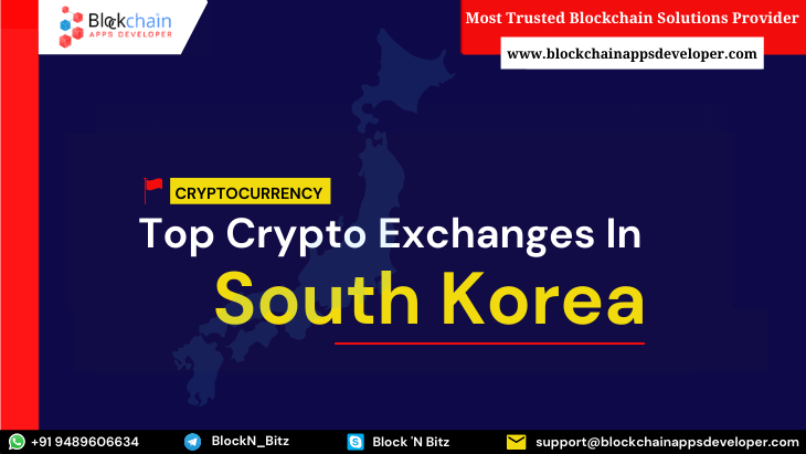 https://res.cloudinary.com/dt9okciwh/image/upload/v1613660473/blockchainappsdeveloper/top-cryptocurrency-exchanges-in-south-korea.png