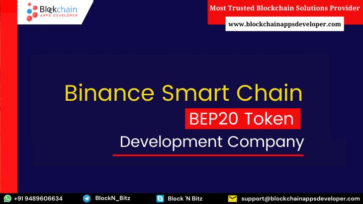 BEP20 Token Development Company - BlockchainAppsDeveloper