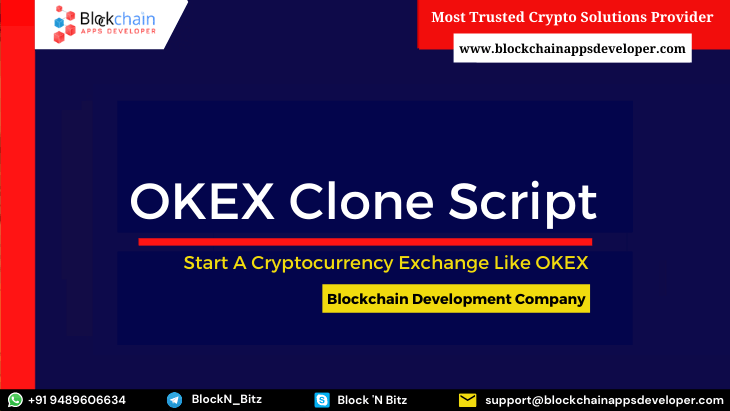 OKEX Clone Script To Launch A Cryptocurrency Exchange Like OKEX