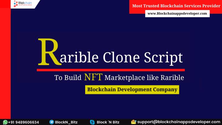 Rarible Clone Script To Build NFT Marketplace like Rarible
