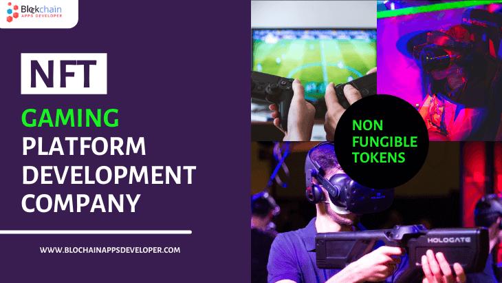 NFT Gaming Platform Development Company
