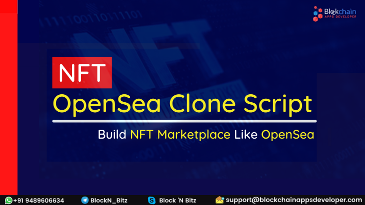OpenSea Clone Script To Build  Peer-to-Peer NFT Marketplace Like OpenSea for Digital Collectibles