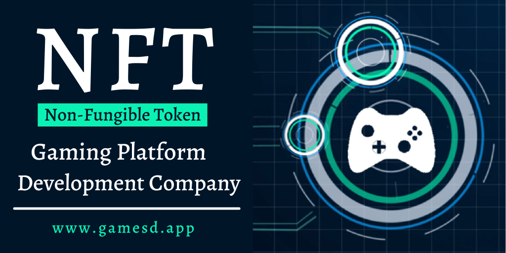 NFT Gaming Platform Development Company