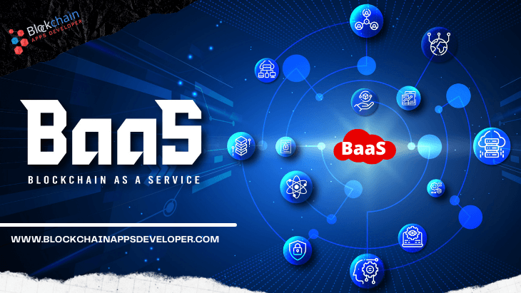 Blockchain as a Service (BaaS) - A Complete Guide for Beginners 2021