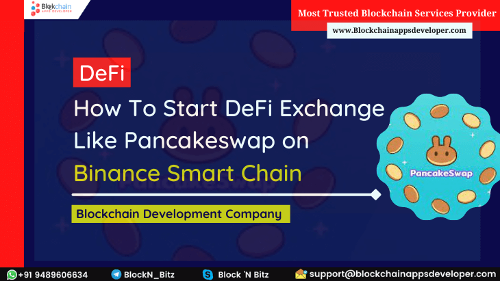 How to Develop an Outstanding Decentralized Exchange Platform like PancakeSwap using Binance Smart Chain?