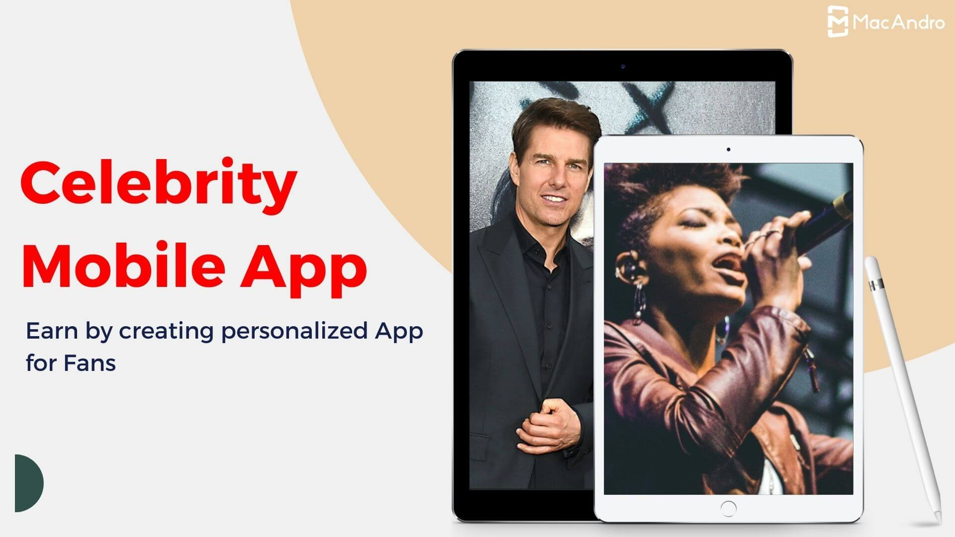 Celebrity Mobile app - A Digital Solution To Create Brand Reputation For Celebrities