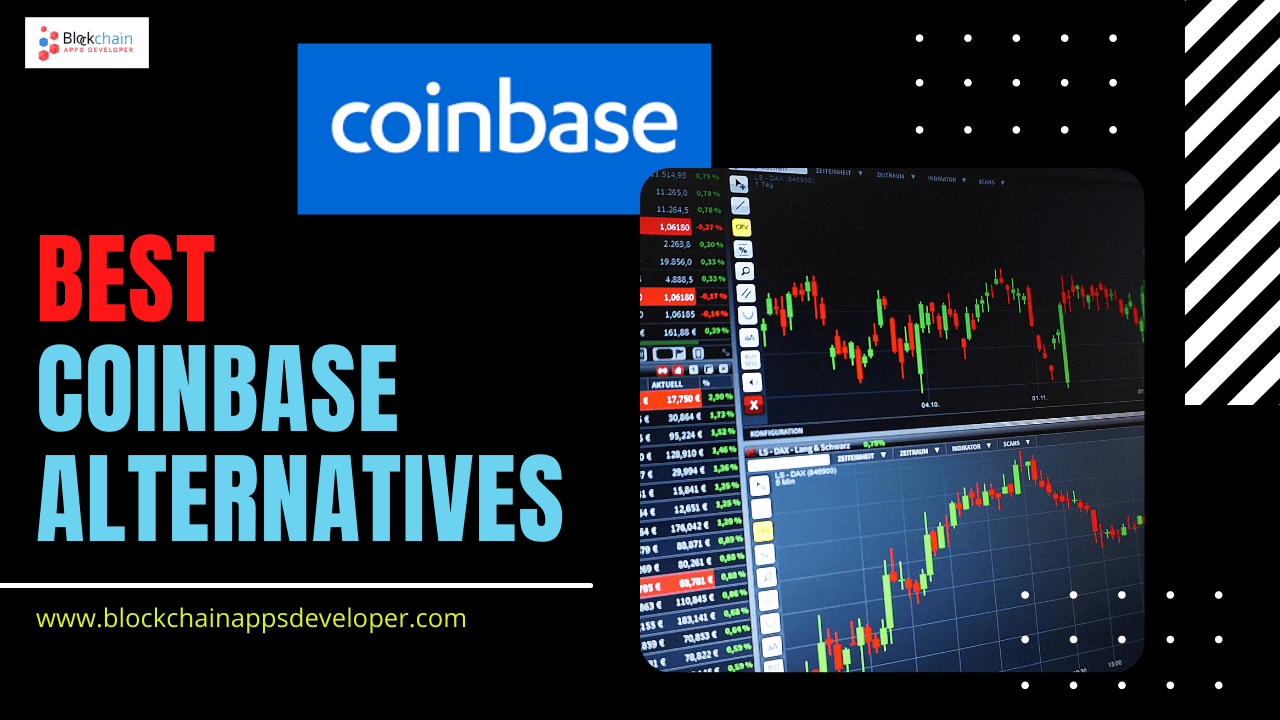 https://res.cloudinary.com/dt9okciwh/image/upload/v1619793537/blockchainappsdeveloper/best-coinbase-alternatives-2021.png