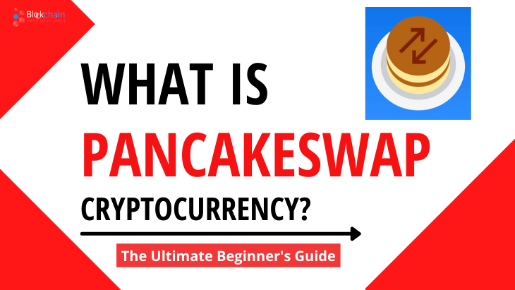 https://res.cloudinary.com/dt9okciwh/image/upload/v1620993635/blockchainappsdeveloper/what%20is%20pancakeswap%20cryptocurrency%20ultimate%20beginners%20guide.png