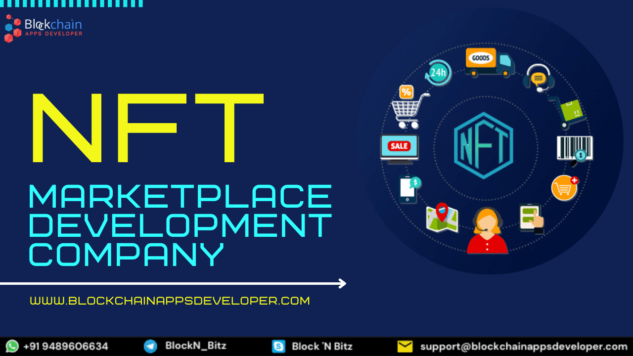 NFT Marketplace Development Company to Build Your Own Non-fungible Token Marketplace