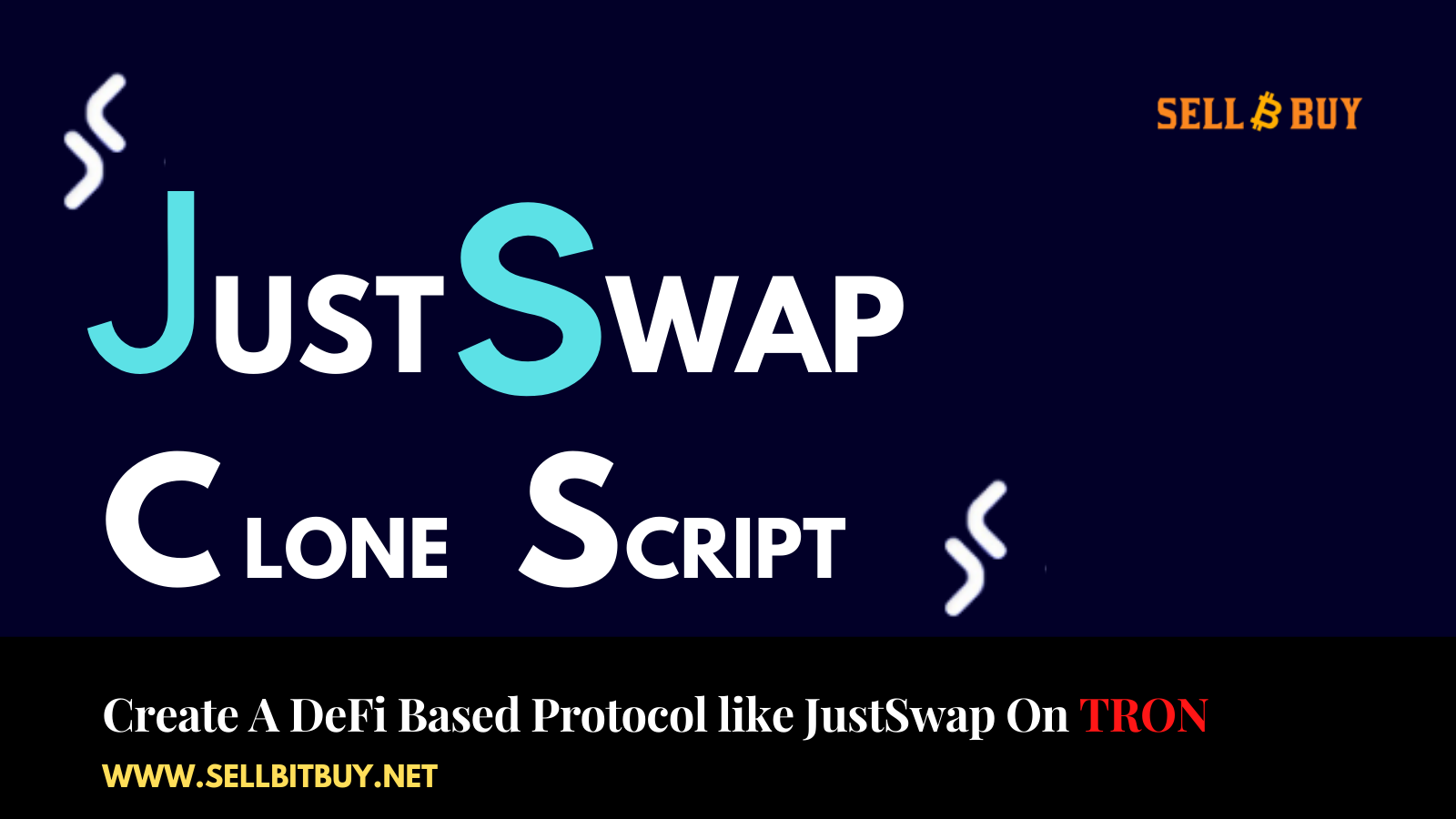 JustSwap Clone Script - To Create a Decentralized Protocol Like JustSwap On TRON
