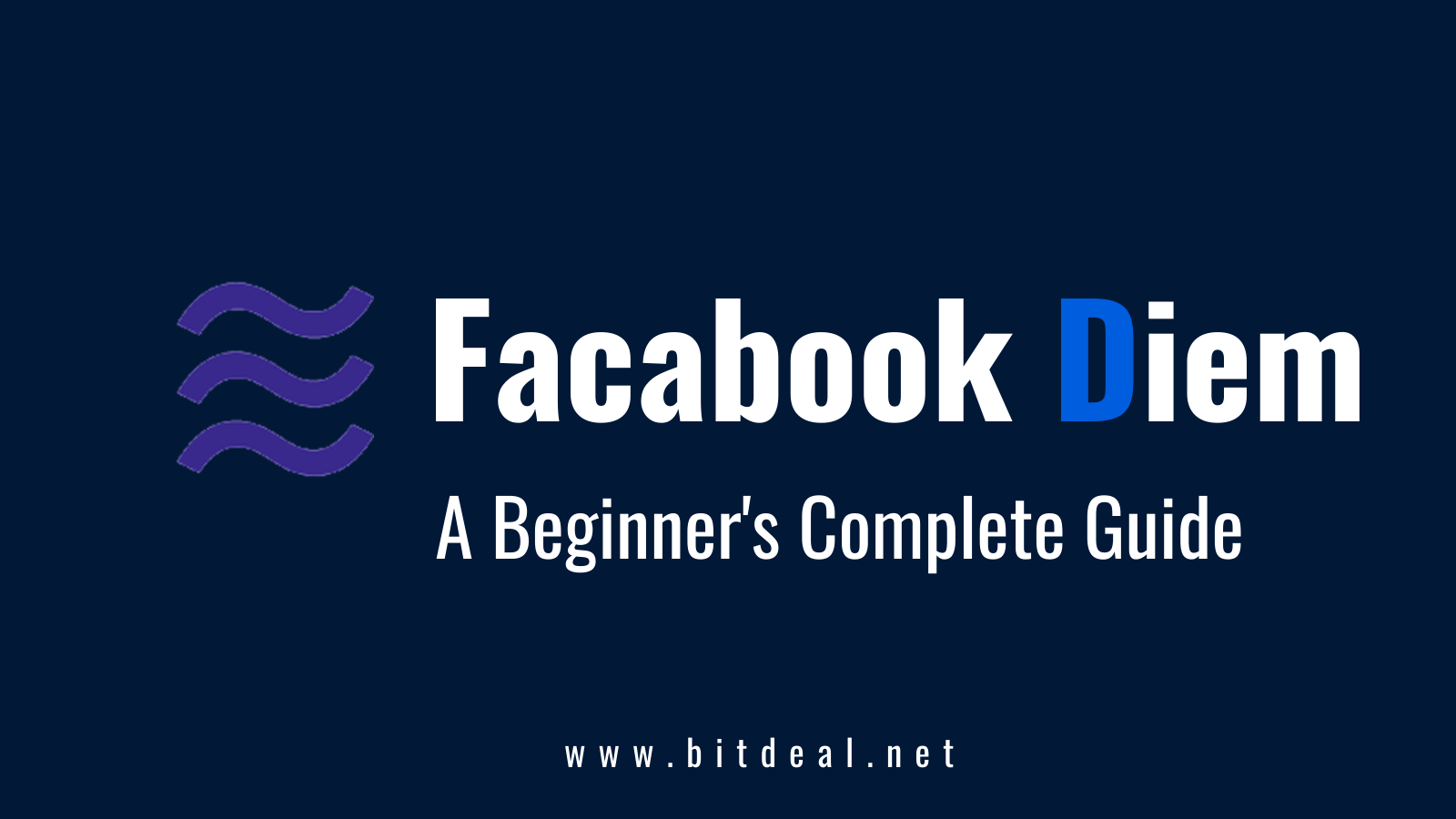 The Ultimate Beginners Guide on Facebook-Backed Cryptocurrency Diem