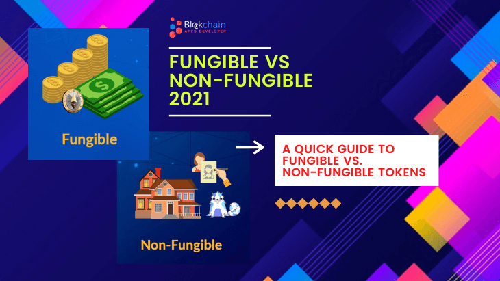The Difference Between Fungible And Non-Fungible Tokens