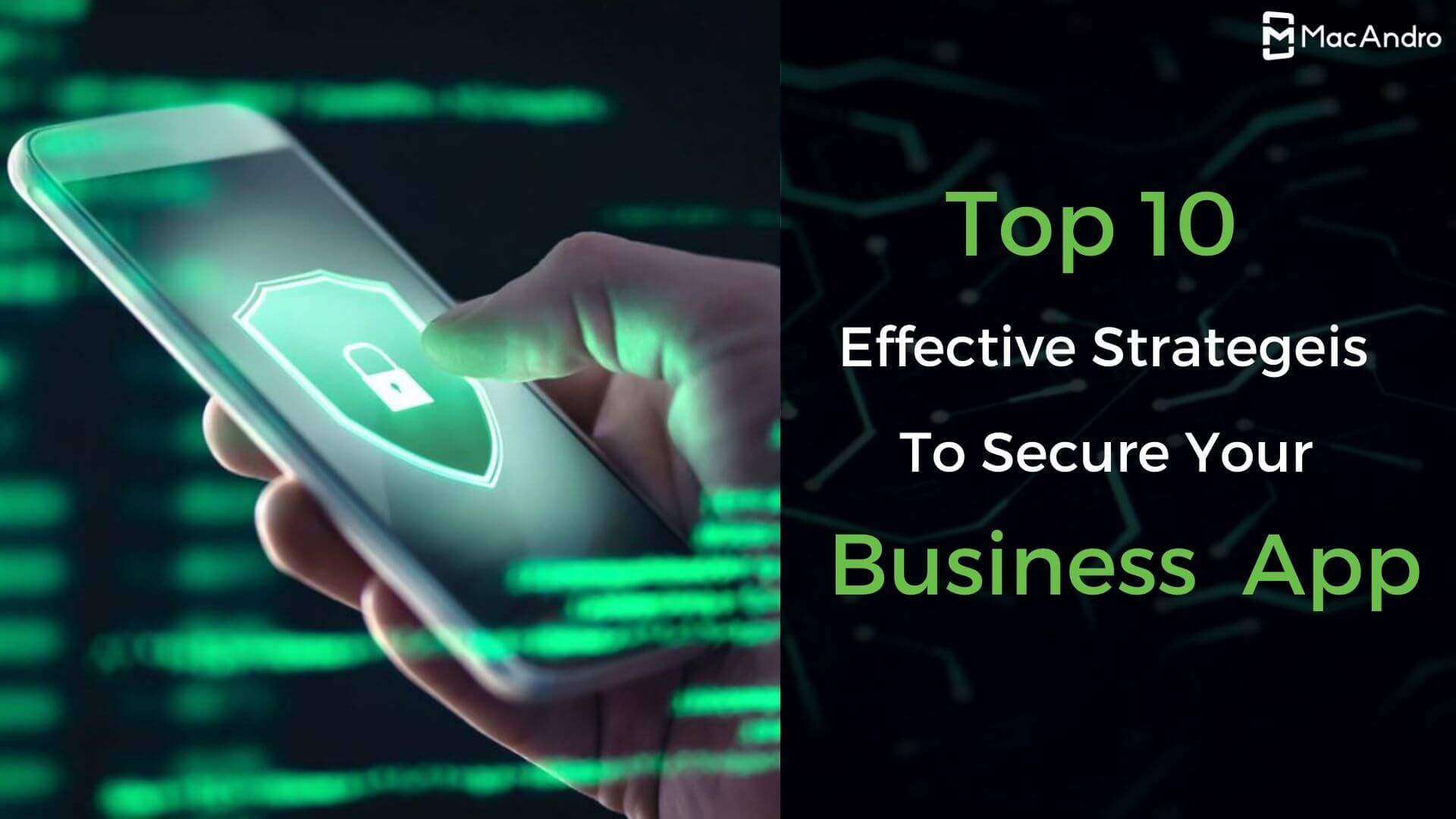 Top 10 Protective Ways To Secure Your Enterprise App
