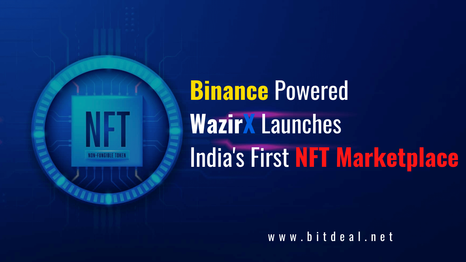 Wazirx Launches India's First NFT Marketplace On Binance Smart Chain