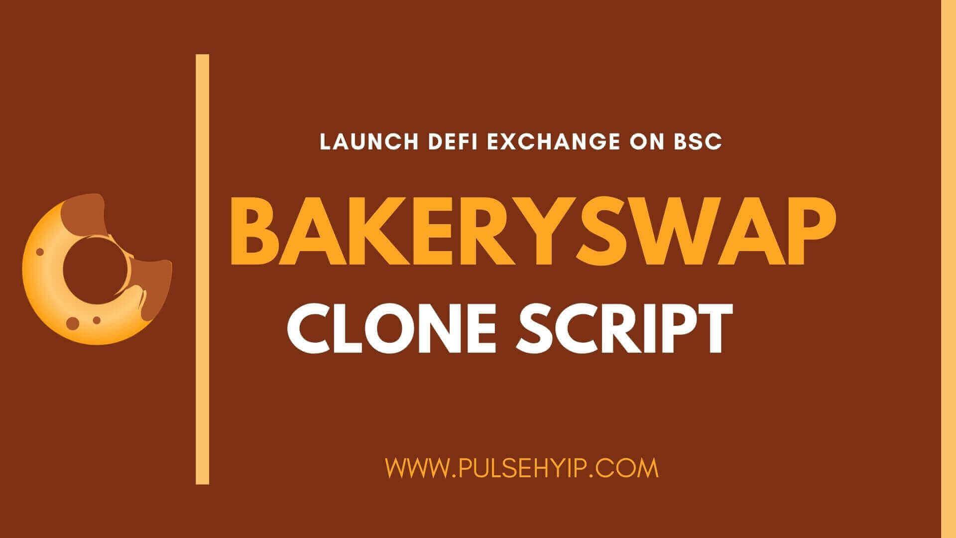 BakerySwap Clone Script - A Guide to Develop DeFi Exchange on Binance Smart Chain