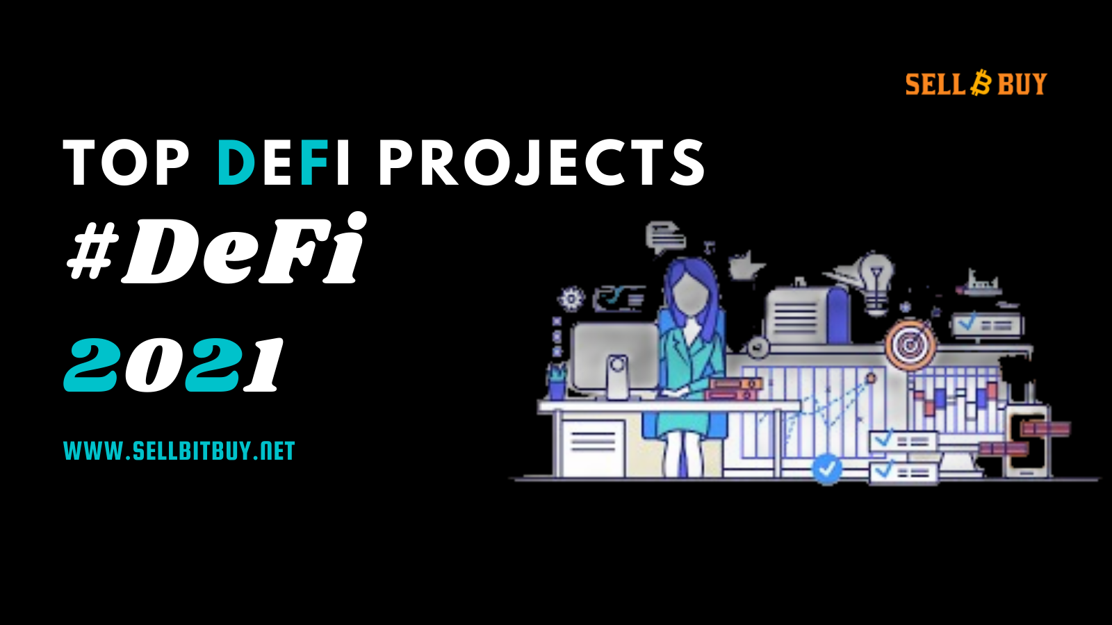 Top DeFi Projects To Look In 2021