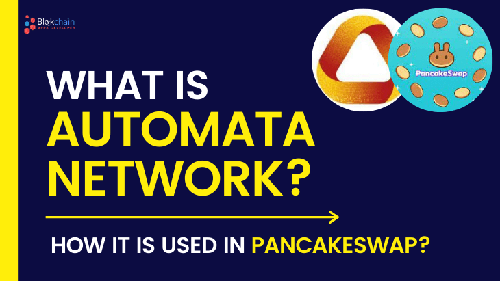 https://res.cloudinary.com/dt9okciwh/image/upload/v1623142505/blockchainappsdeveloper/what%20is%20automata%20network%20pancakeswap.png