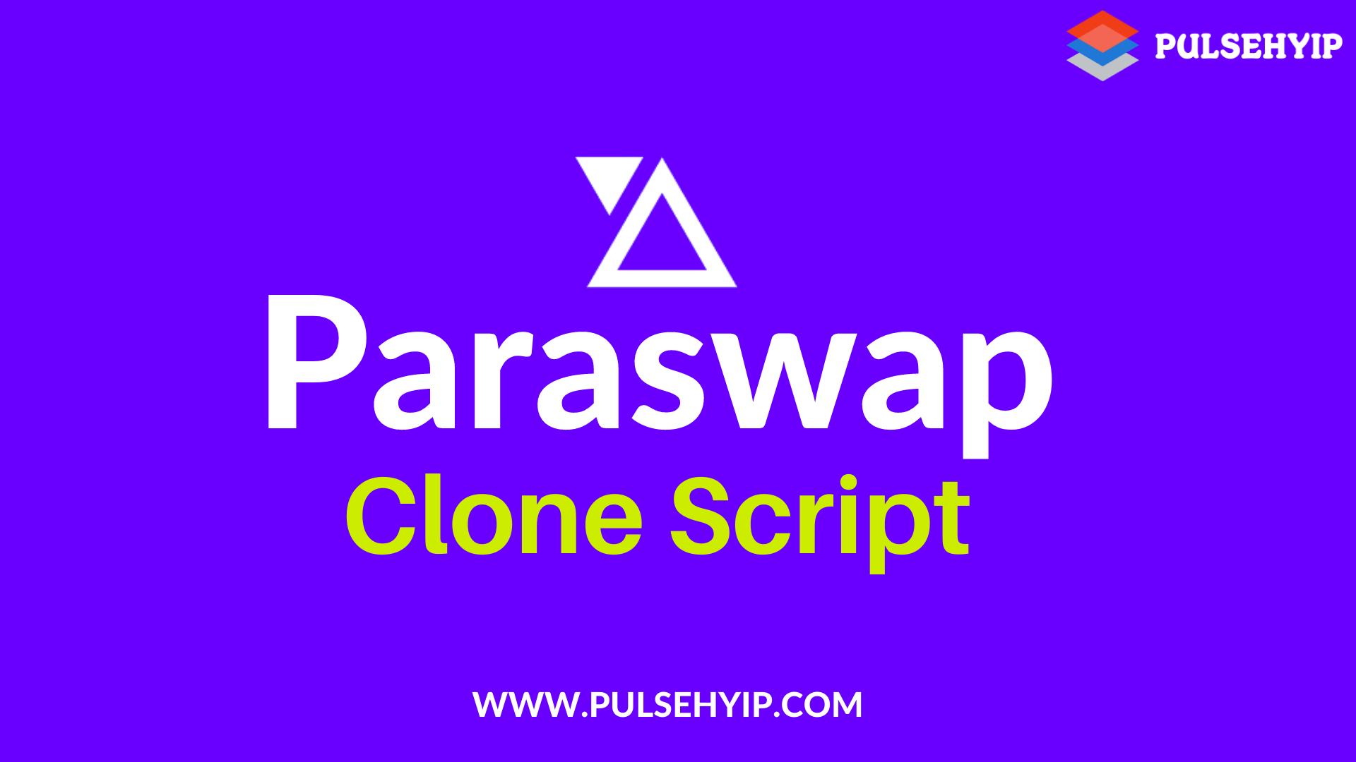 Paraswap Clone Script - Develop Your Own DeFi DEX Aggregator