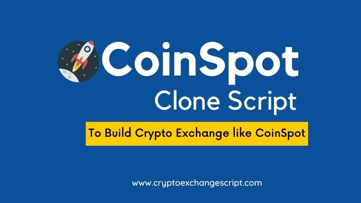 CoinSpot Clone Script  - To Start Crypto Exchange Platform like CoinSpot