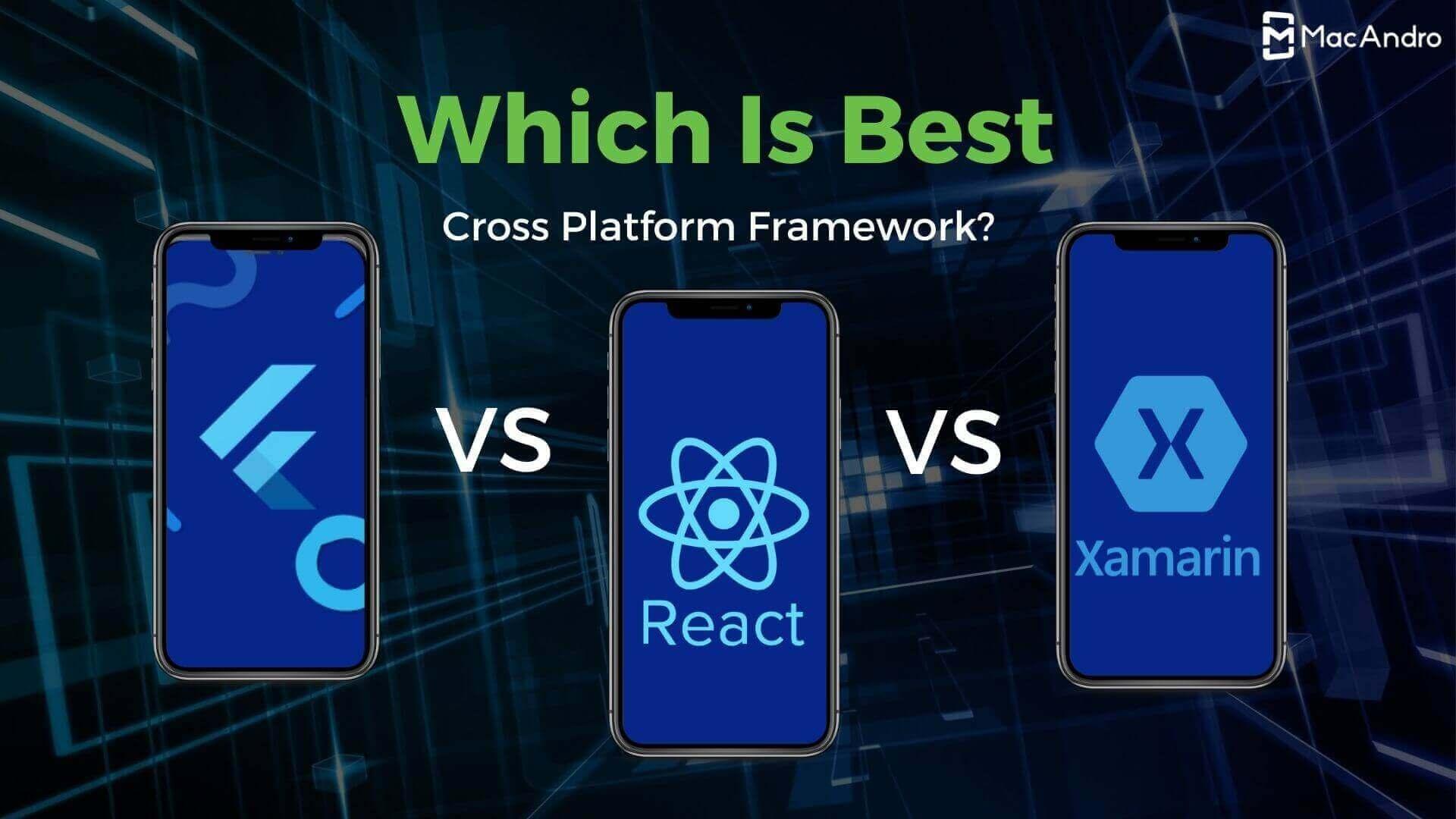 Flutter vs React Native vs Xamarin: Which One to Choose for Cross-platform App Development?