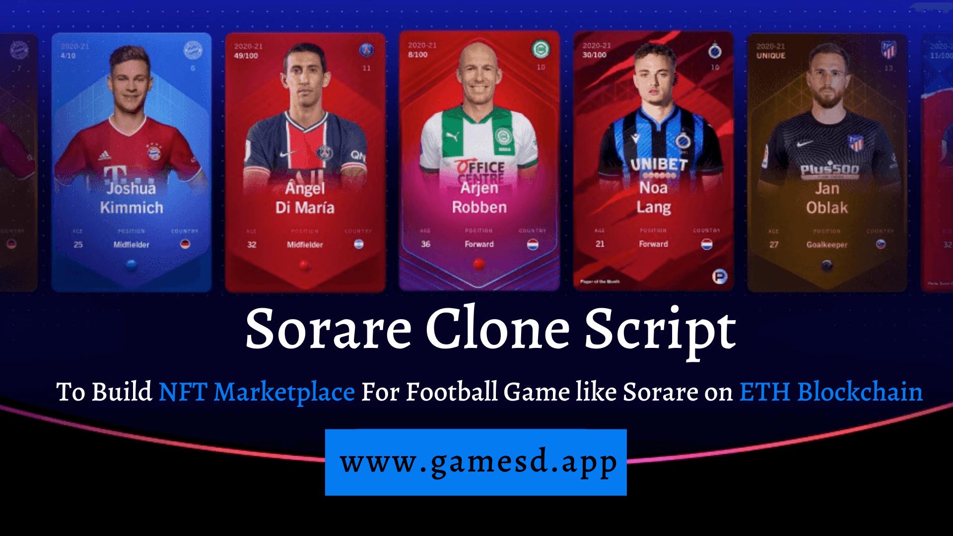 Sorare Clone Script - To Build NFT Marketplace For Football Game like Sorare on ETH Blockchain