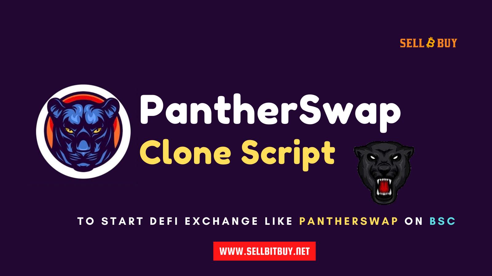 PantherSwap - To Create & Launch A DeFi Exchange Like PantherSwap On Binance Smart Chain
