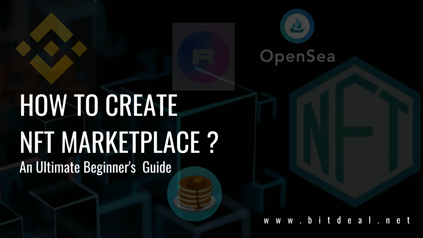 How To Build Your Own NFT Marketplace Like Opensea, Rarible, Binance NFT ?