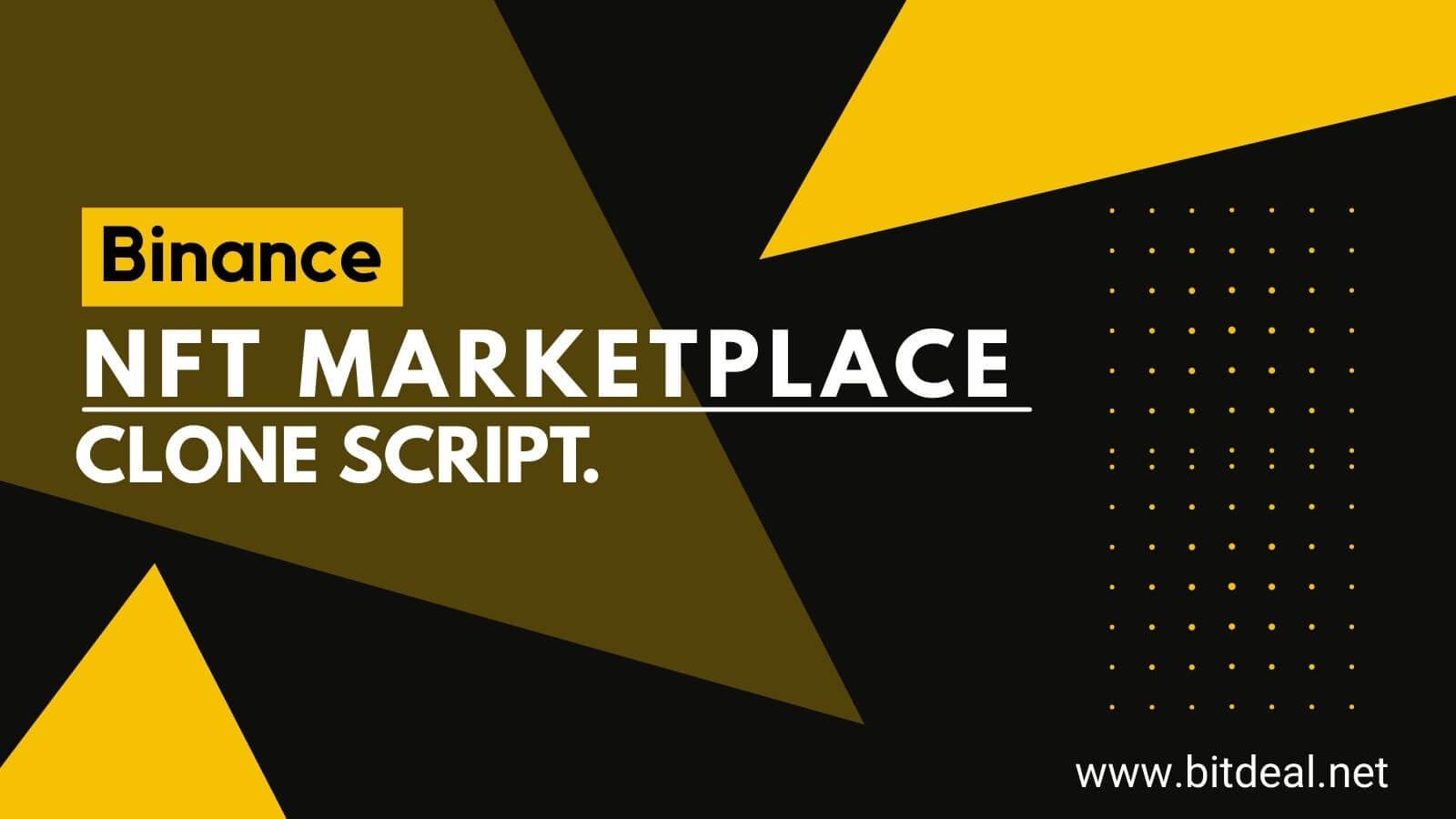 How to Start an NFT Marketplace like Binance NFT?