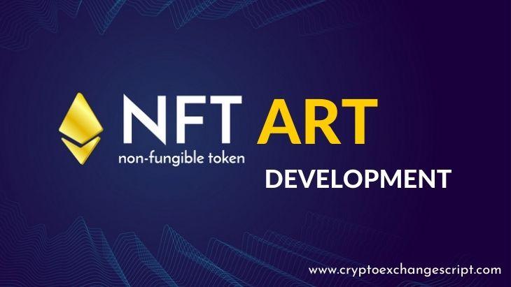 NFT Art Marketplace Development Company For Artist & Designers