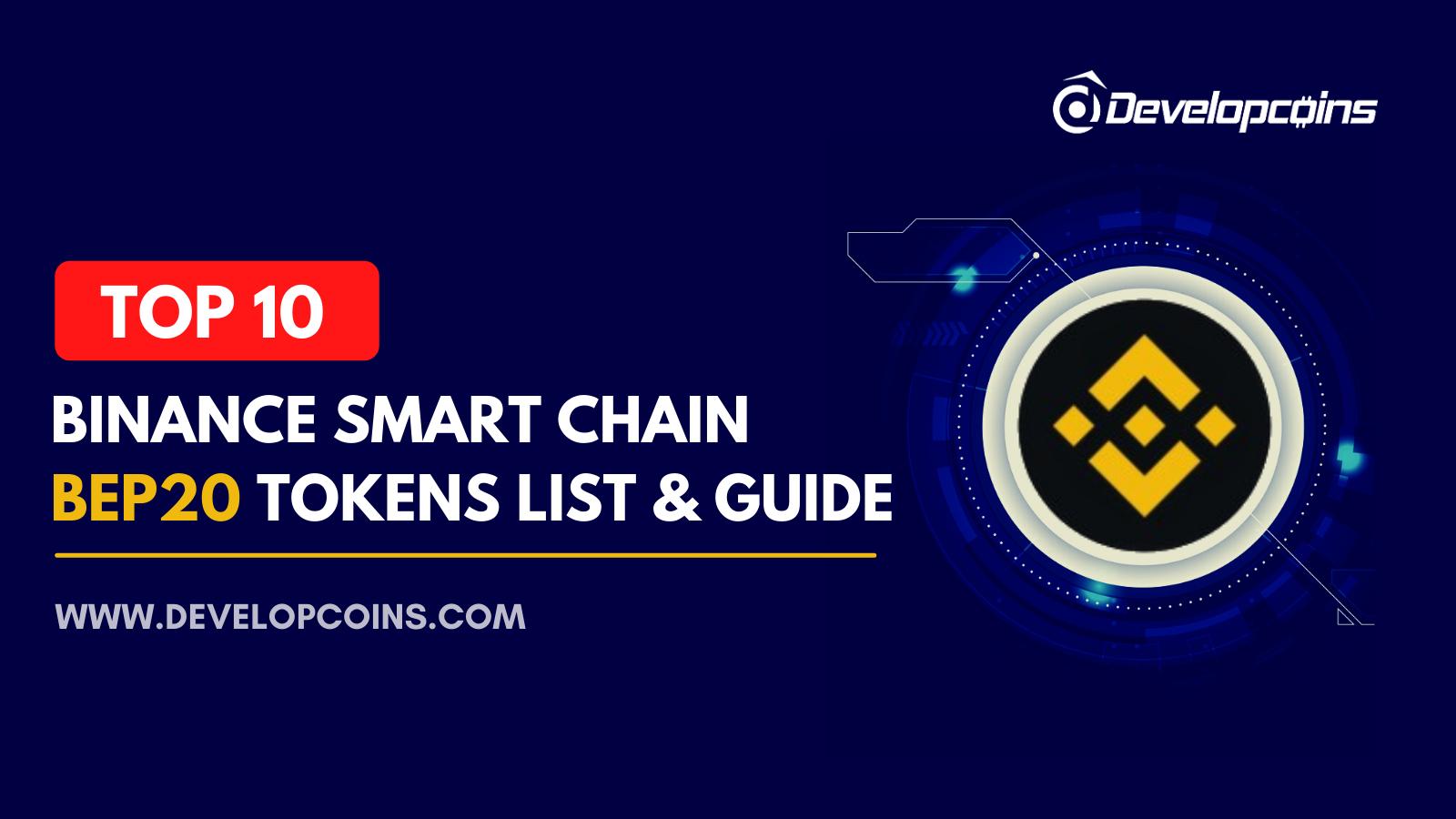 Top 10 Binance Smart Chain BEP20 Tokens List & Guide