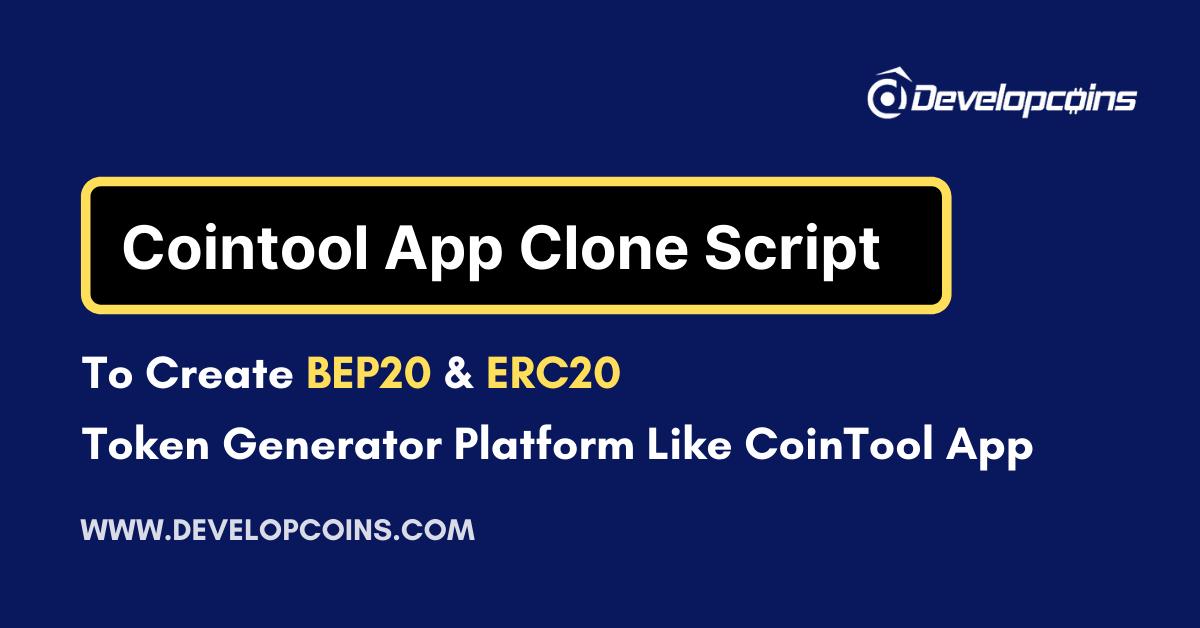 Cointool App Clone Script To Create BEP20 & ERC20 Token Generator Platform Like CoinTool.App