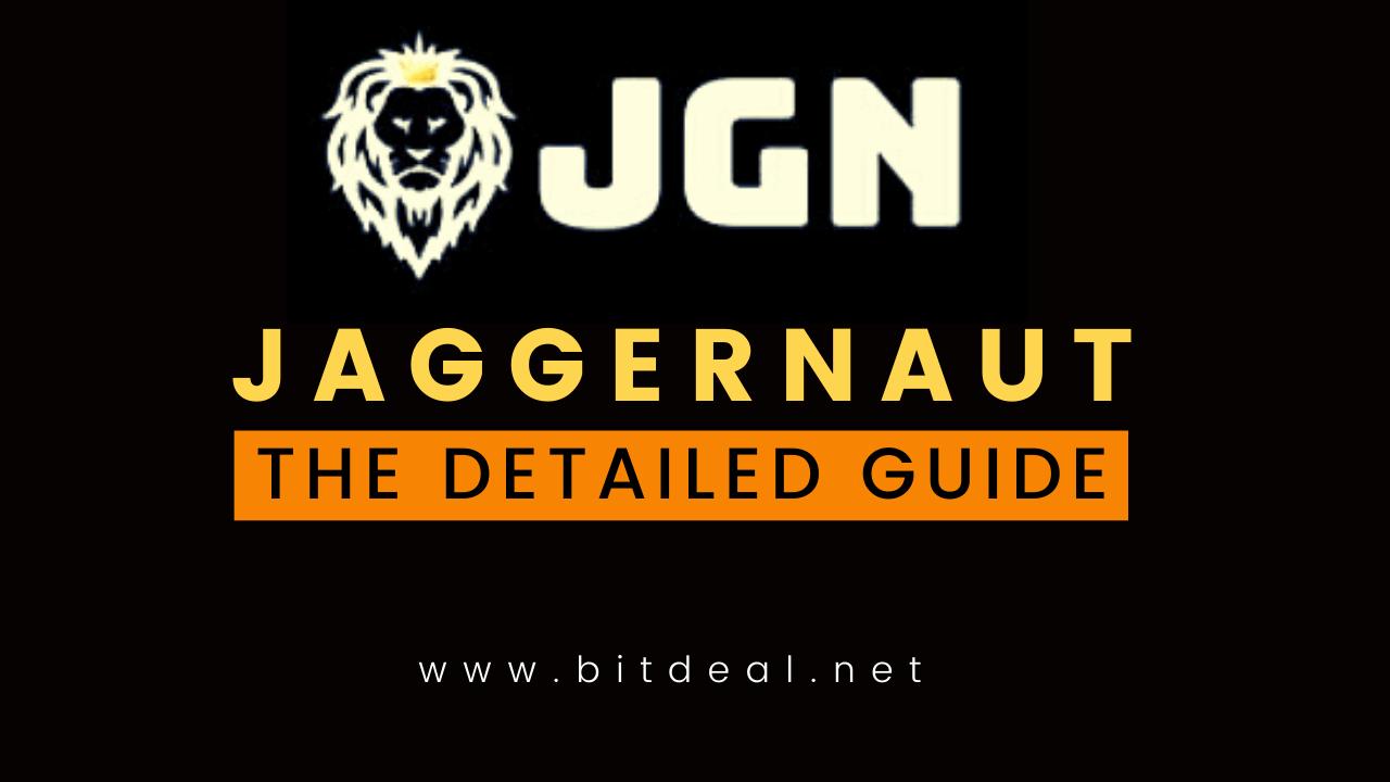 Juggernaut (JGN) DeFi - An Overview Next-Gen DeFi With NFT Network