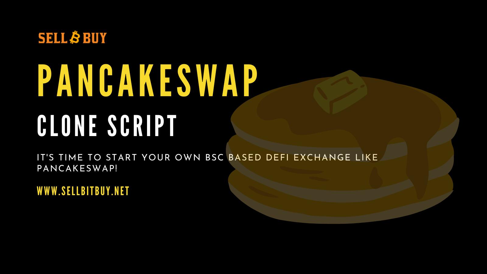 PancakeSwap Clone Script -  Create PancakeSwap Clone On Binance Smart Chain
