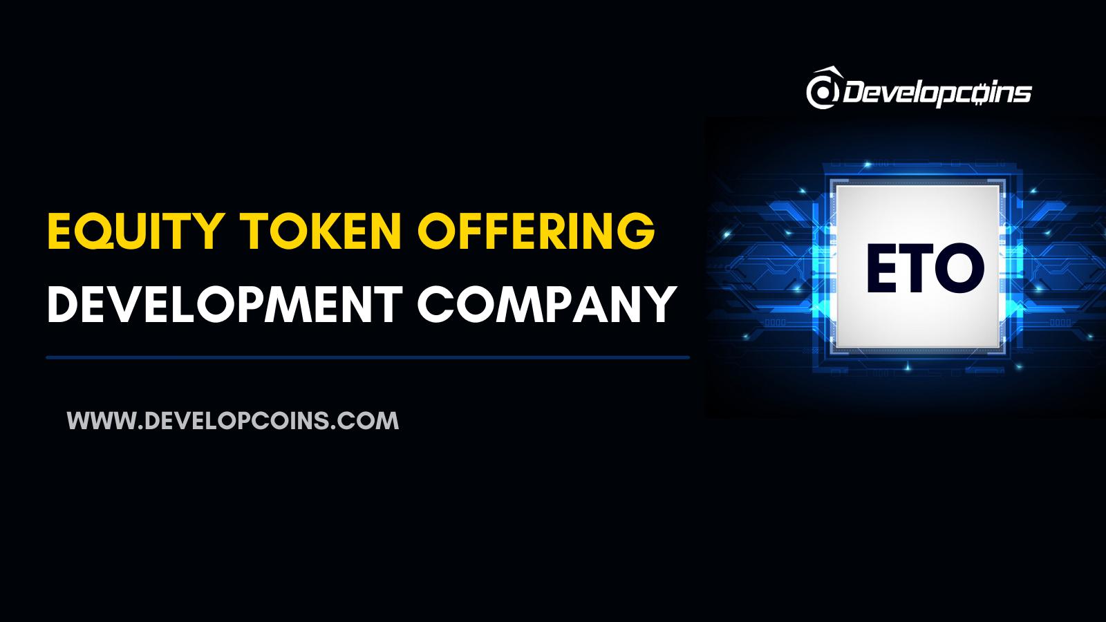 ETO Development Company | Equity Token Offering Service