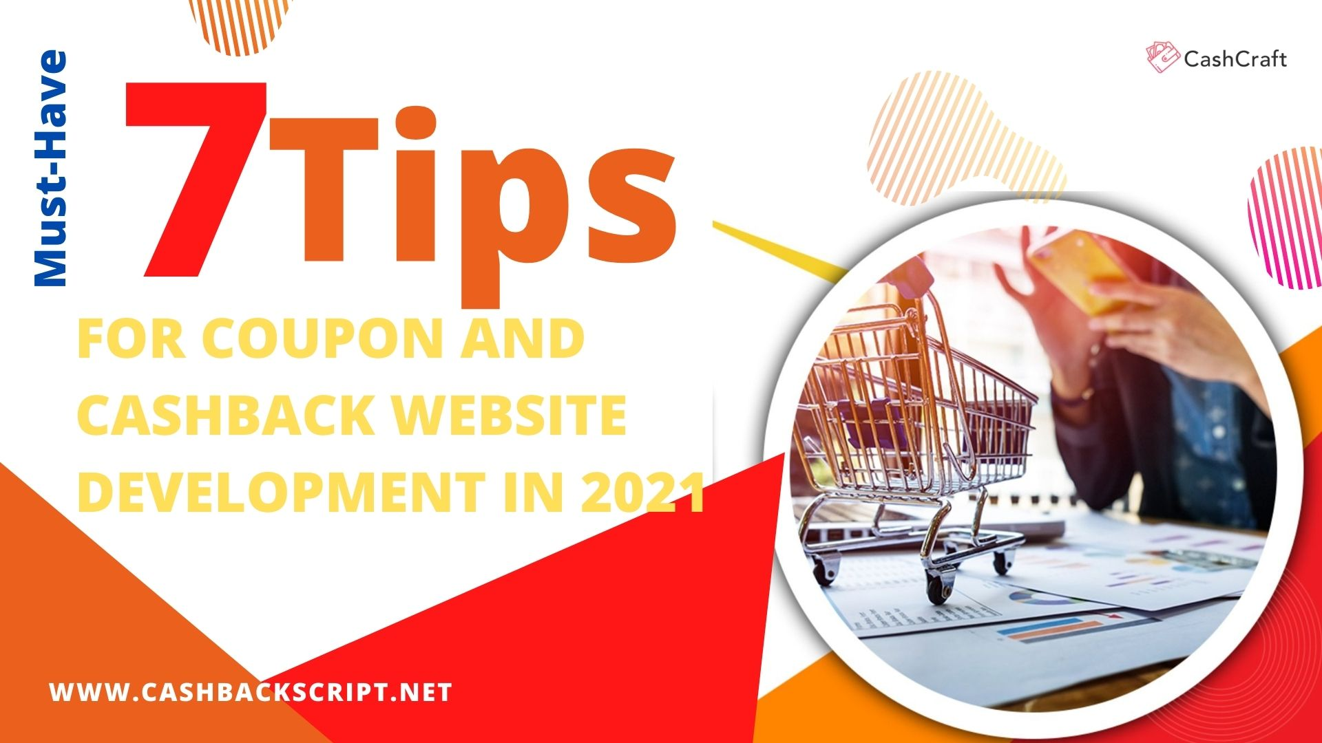 7 Tips to Develop Cashback and Coupon Website In 2021