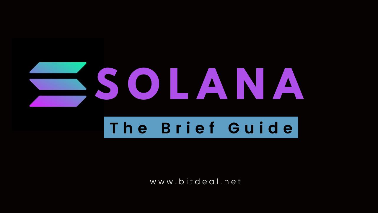 A Complete Guide to Solana Blockchain