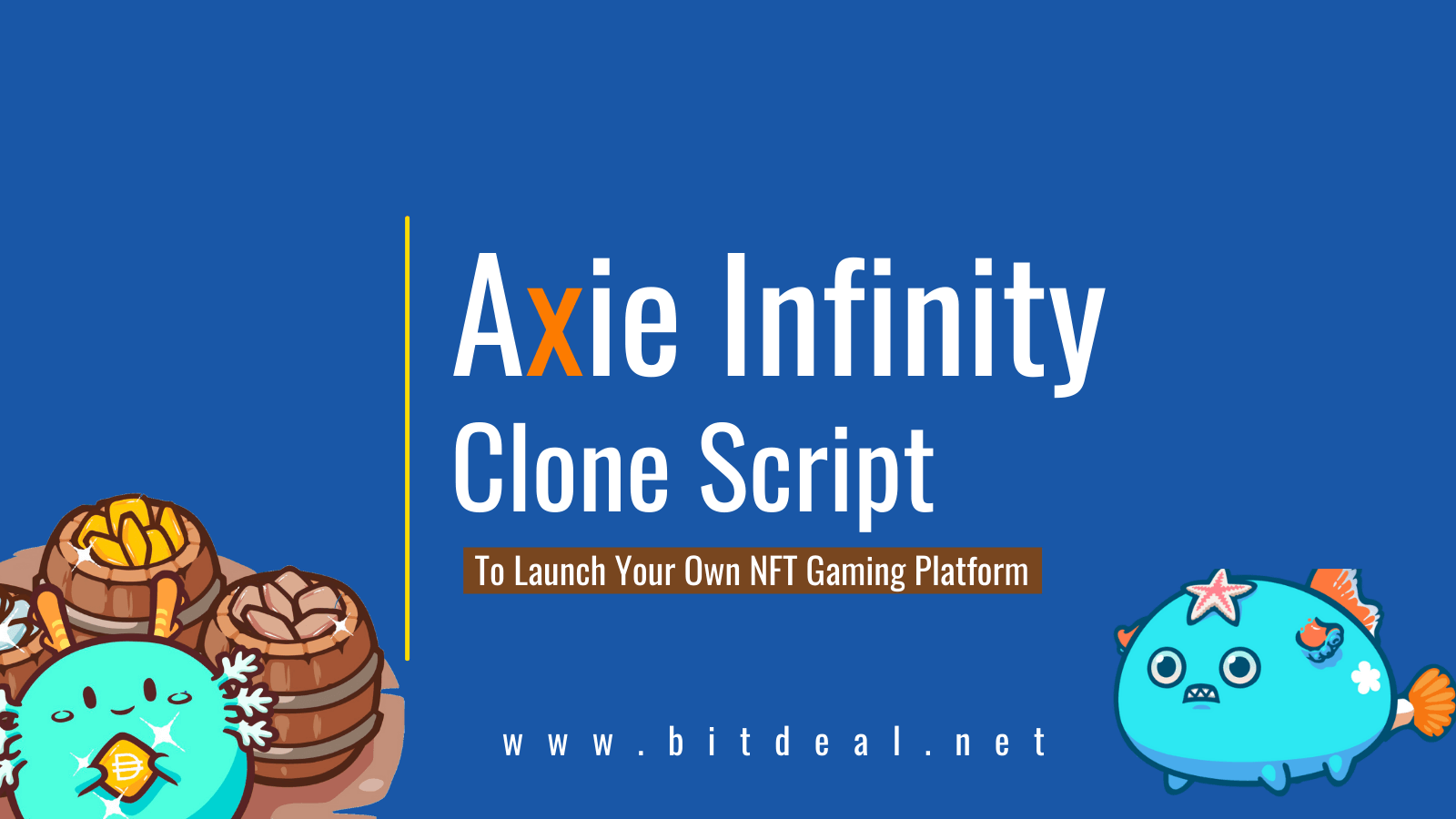 Axie Infinity Clone Script To Start Your Own NFT Gaming Platform