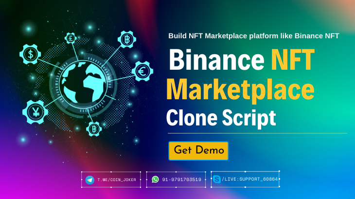 Binance NFT Marketplace Clone Script - How to build NFT Marketplace like Binance NFT?