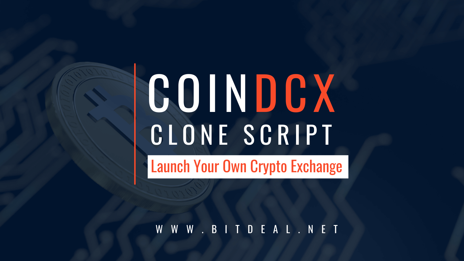CoinDCX Clone Script to Start a Cryptocurrency Exchange like CoinDCX