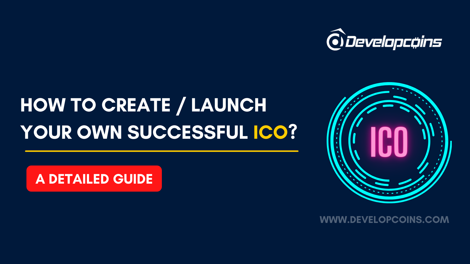 How to Create / Launch Your Own Successful ICO?