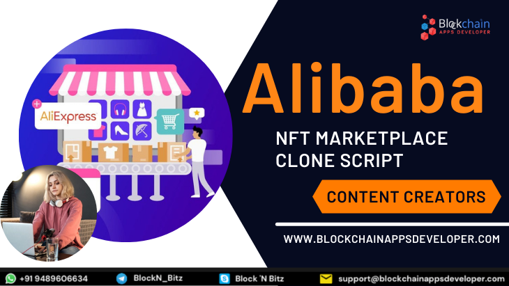 Alibaba NFT Marketplace Clone Script To launch NFT Marketplace for Copyright Trading
