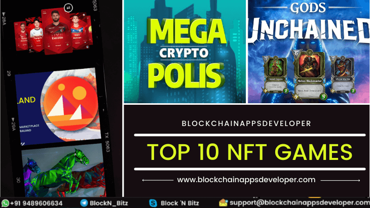 Top 10 NFT Games 2021 Like Axie Infinity, Zed Run and Decentraland