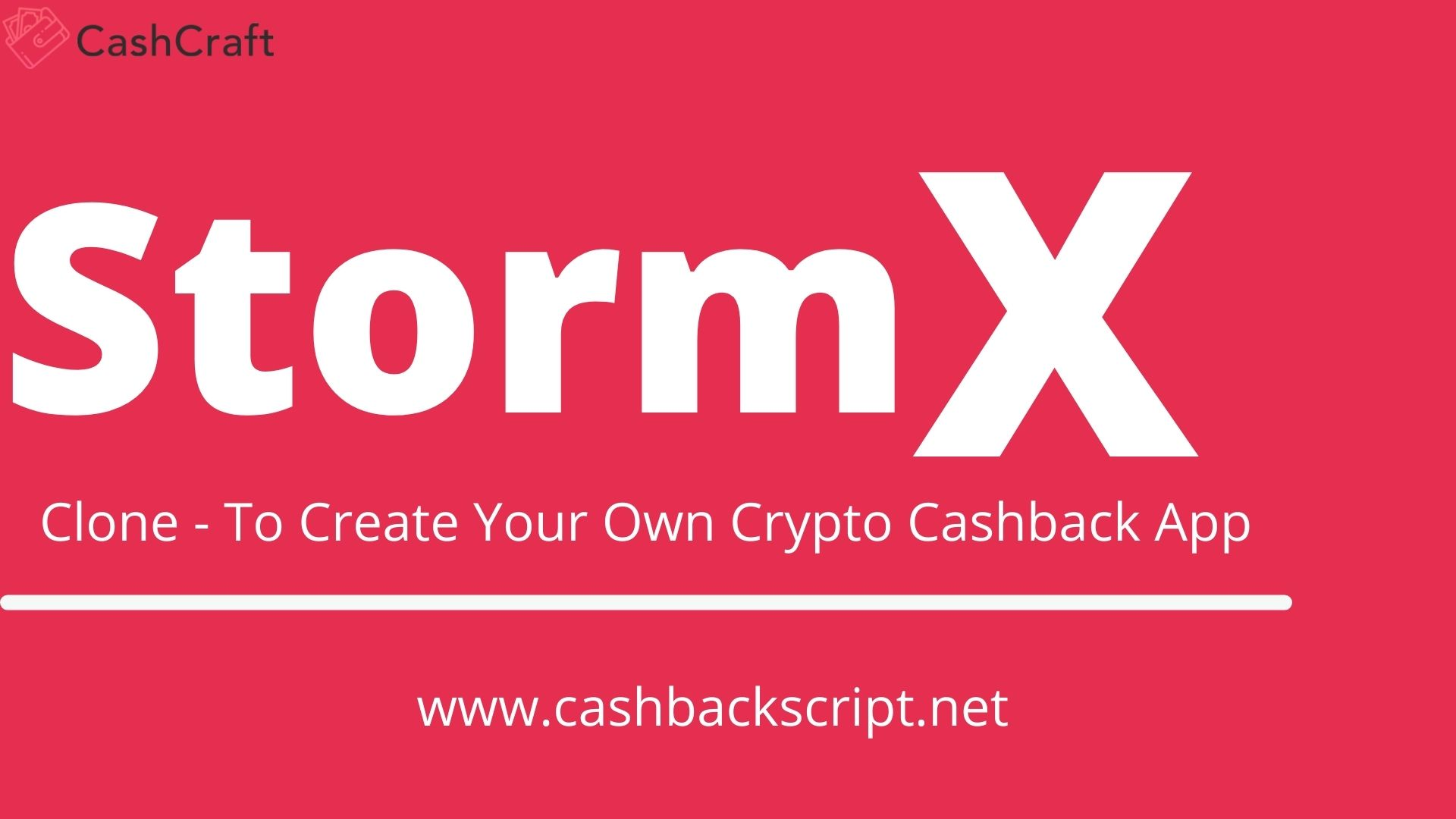StormX Clone: Launch Your Own Crypto Cashback reward App Like StormX