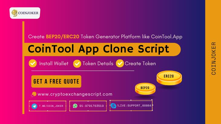 CoinTool App Clone Script - To Create BEP20 and ERC20 Token Generator Platform Similar to CoinTool.App
