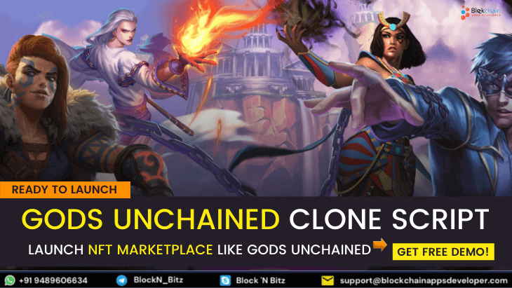 Gods Unchained Clone Script To Launch NFT based Trading Card Game Like Gods Unchained