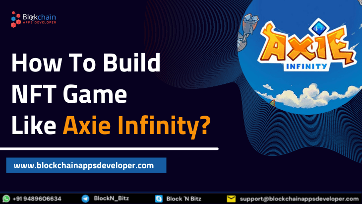 https://res.cloudinary.com/dt9okciwh/image/upload/v1631804416/blockchainappsdeveloper/how-to-build-nft-game-axie-infinity.png