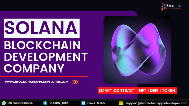 Solana Blockchain Development To Build High Scalable Decentralized Applications