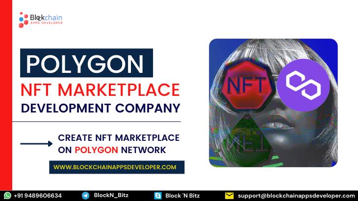 Polygon NFT Marketplace Development Company
