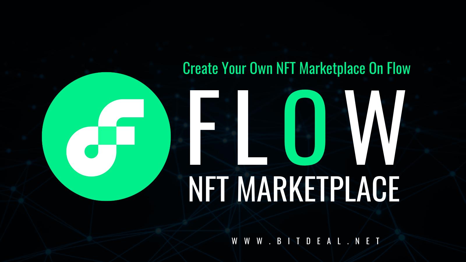 NFT Marketplace Development On Flow Blockchain