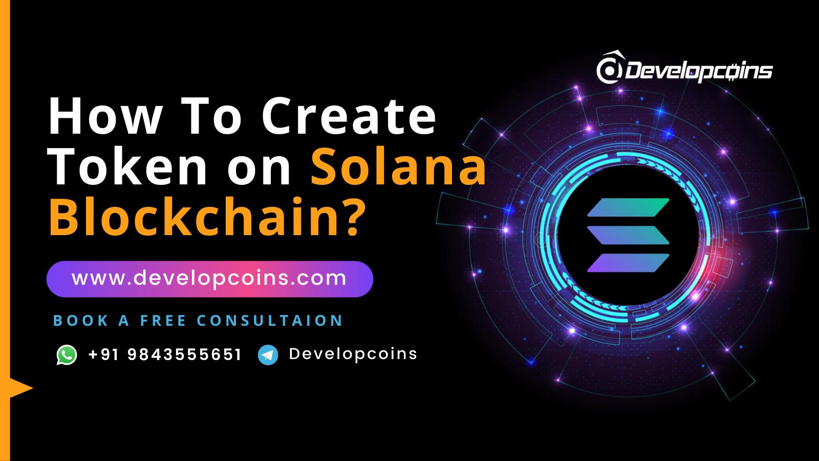How To Create Token on The Solana Blockchain?